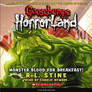 Goosebumps HorrorLand #3: Monster Blood for Breakfast! | [R.L. Stine]