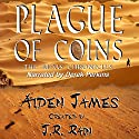 Plague of Coins: The Judas Chronicles, Book 1 Audiobook by Aiden James Narrated by Derek Perkins