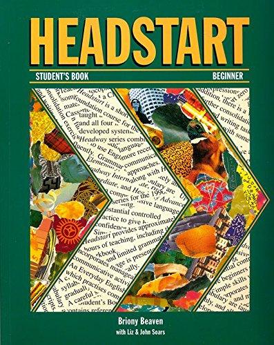 Headstart: Student's Book: Student's Book Beginner level