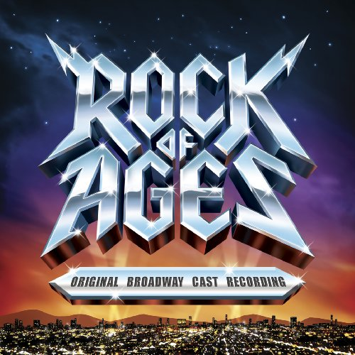 Rock Of Ages: Original Broadway Cast Recording