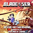 Blade of the Sea: A Children's Survival Unofficial Minecraft Adventure, Book 1 Audiobook by Jesse Nethermind Narrated by Patrick Conn