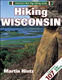 Hiking Wisconsin (America's Best Day Hiking)