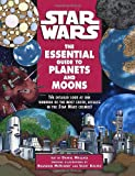 The Essential Guide to Planets and Moons (Star Wars) (0345420683) by McKinney, Brandon