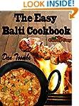 The Easy Balti Cookbook: 30 Minute Ba...