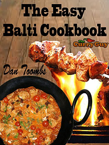 Balti Made Easy: 30 Minute Balti Meals by Dan Toombs