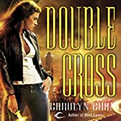 Double Cross: Disillusionists, Book 2 | Carolyn Crane