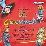Die Chaosschwestern sind unschlagbar! (Die Chaosschwestern 2)   Dagmar H. Mueller