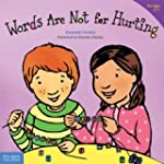 Words Are Not for Hurting (Ages 4-7)...
