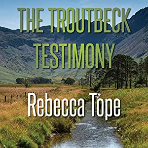 The Troutbeck Testimony Audiobook