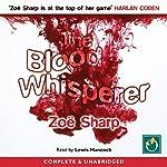 The Blood Whisperer   Zoë Sharp