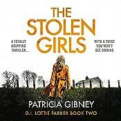 The Stolen Girls: Detective Lottie Parker, Book 2 | [Patricia Gibney]