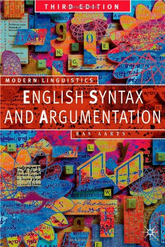 English Syntax and Argumentation, Second Edition