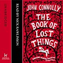 The Book of Lost Things Audiobook by John Connolly Narrated by Nick Rawlinson