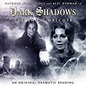 Dark Shadows - The Ghost Watcher Audiobook by Stuart Manning Narrated by Kathryn Leigh Scott, Alec Newman