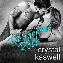 Dangerous Rock: Dangerous Noise, Book 3 | Livre audio Auteur(s) : Crystal Kaswell Narrateur(s) : Wen Ross, Kai Kennicott