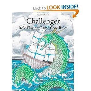 Challenger RPG a Free Roleplaying Game David L. Dostaler and Laura E.C. Dostaler