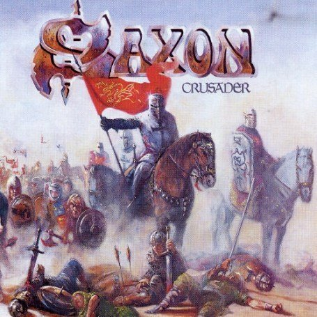 Saxon - Crusader Lyrics - Zortam Music