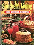 img - for Southern Living 1986 Annual Recipes: Every Single Recipe Month By Month Plus Indexes, Charts & Photographs book / textbook / text book