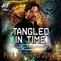 Tangled in Time Audiobook by Pauline Baird Jones Narrated by Kevin Killavey