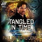 Tangled in Time | Pauline Baird Jones