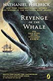 img - for Revenge of the Whale: The True Story of the Whaleship Essex book / textbook / text book