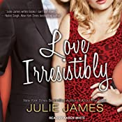 Love Irresistibly: FBI-US Attorney Series, Book 4 | Julie James
