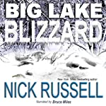 Big Lake Blizzard, Volume 4 | Nick Russell