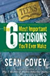 The 6 Most Important Decisions You'll...