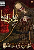 Lamb Of God - Walk With Me In Hell (2 Dvd)