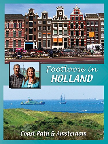 Footloose in Holland
