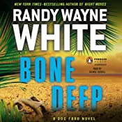 Bone Deep: A Doc Ford Novel | [Randy Wayne White]