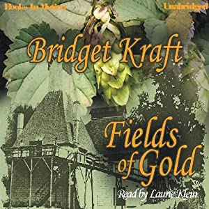 Fields of Gold | [Bridget Kraft]