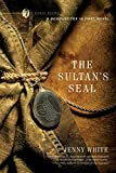 The Sultan`s Seal - A Novel (Kamil Pasha...