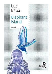 Elephant island par Baba