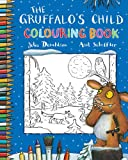 The Gruffalo's Child Colouring Book Julia Donaldson