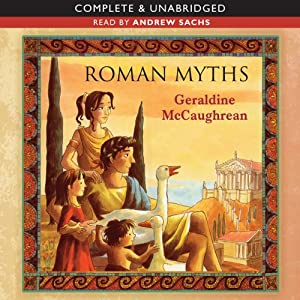 Roman Myths | [Geraldine McCaughrean]