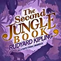 The Second Jungle Book: The Jungle Books, Book 2 (       UNABRIDGED) by Rudyard Kipling Narrated by Ralph Cosham