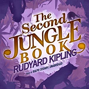 The Second Jungle Book: The Jungle Books, Book 2 | [Rudyard Kipling]