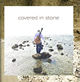 Covered in Stone
