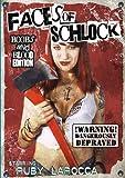 Faces Of Schlock