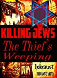 The Thief's Weeping
