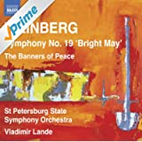Weinberg: Symphony No. 19 - The Banners of Peace