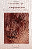 img - for On Representation: Deleuze and Coetzee on the Colonized Subject (Cross/Cultures) book / textbook / text book