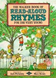 img - for The Walker Book of Read-aloud Rhymes for the Very Young (1987-09-24) book / textbook / text book