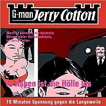 In Aspen ist die Hölle los (Jerry Cotton 1) (       ungekürzt) von Jerry Cotton Gesprochen von: Manfred Lehmann