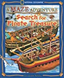 A Maze Adventure: Search for Pirate Treasure (Maze Adventures)