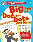 Big Book of Dot-to-Dots and More!, Gr...