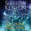 Deadmen Walking: A Deadman's Cross Novel Audiobook by Sherrilyn Kenyon Narrated by Holter Graham