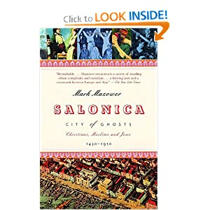 Salonica, City of Ghosts: Christians, Muslims and Jews  1430-1950 [Paperback]