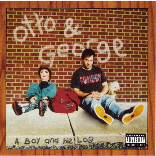 Otto And George-A Boy And His Log-CD-FLAC-2005-FORSAKEN Download